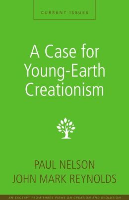 A Case for Young-Earth Creationism: A Zondervan Digital Short
