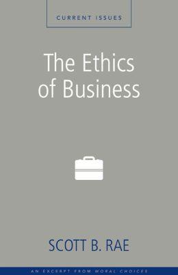 The Ethics of Business: A Zondervan Digital Short