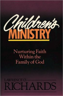 Children's Ministry: Nurturing Faith Within the Family of God