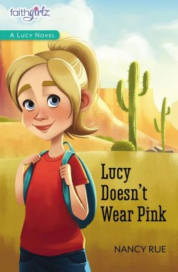 Lucy Doesn't Wear Pink (Faithgirlz!: The Lucy Series #1)