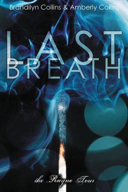 Last Breath (Rayne Tour Series #2)