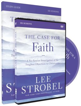 The Case for Faith Study Guide with DVD: A Six-Session Investigation of the Toughest Objections to Christianity