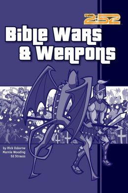 Bible Wars and Weapons