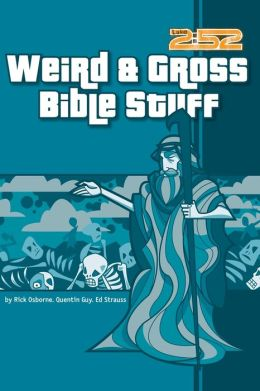 2:52 Soul Gear: Weird, Gross Bible Stuff (2:52 Soul Gear Series)
