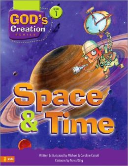 Space and Time (God's Creation Series #1)