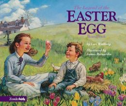 The Legend of the Easter Egg Board Book (Liberty Letters Series)
