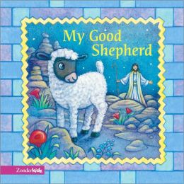 My Good Shepherd (Easter)