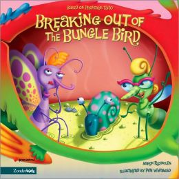 The Breaking out of the Bungle Bird: Based on Proverbs 13:10