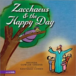 Zacchaeus & The Happy Day