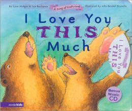 I Love You This Much: A Song of God's Love