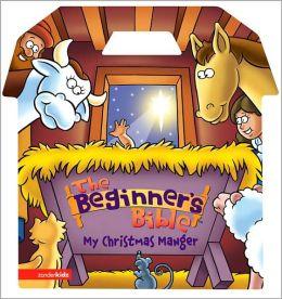 Beginner's Bible, My Christmas Manger