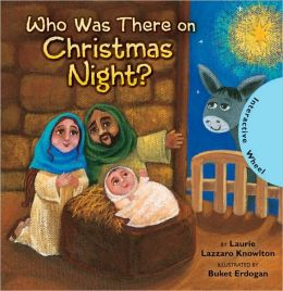 Who Was There on Christmas Night?