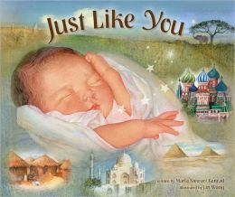 Just Like You: Beautiful Babies Around the World