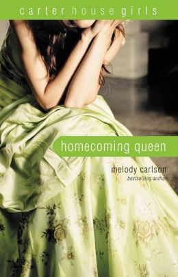 Homecoming Queen (Carter House Girls Series)