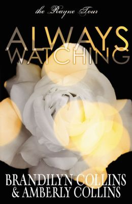 always watching rayne tour series 1 by brandilyn collins 9780310715399 paperback barnes. Black Bedroom Furniture Sets. Home Design Ideas