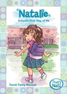 Natalie: School's First Day of Me