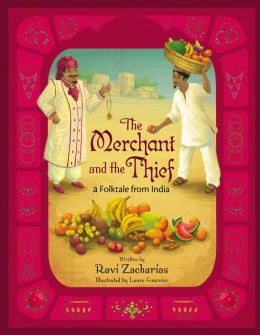 The Merchant and the Thief: A Folktale from India