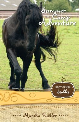 Keystone Stables Bk04 Summer Camp Adventure