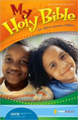 Just for Me: The Holy Bible for African-American Kids
