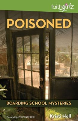 Poisoned (Boarding School Mysteries Series)