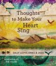 Book Cover Image. Title: Thoughts to Make Your Heart Sing, Author: Sally Lloyd-Jones