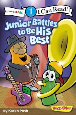 Junior Battles to Be His Best / VeggieTales / I Can Read!