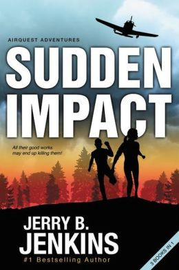 Sudden Impact: An Airquest Adventure bind-up