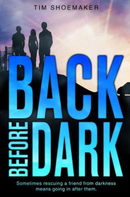 Back Before Dark: Sometimes rescuing a friend from darkness ... means going in after them