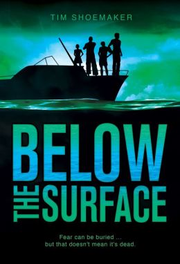 Below the Surface: Fear can be buried ... but that doesn't mean it's dead.