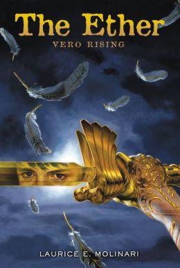 The Ether: Vero Rising (Ether Series #1)
