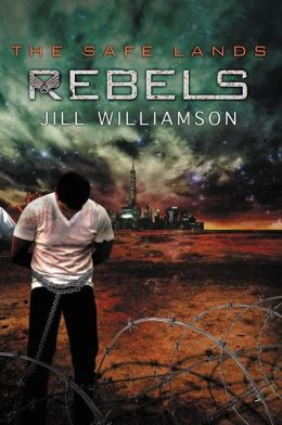 Rebels (Safe Lands Series #3)