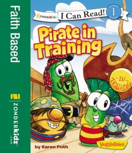 READ and HEAR edition: Pirate in Training (VeggieTales Series: I Can Read!)