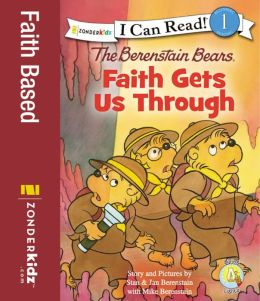 The READ and HEAR edition: Berenstain Bears, Faith Gets Us Through