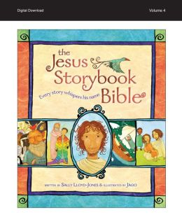 READ and HEAR edition: Jesus Storybook Bible e-book, Vol. 4