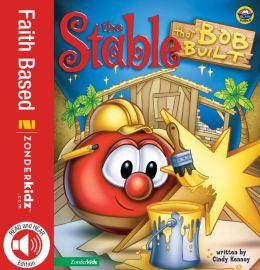 Stable that Bob Built / VeggieTales
