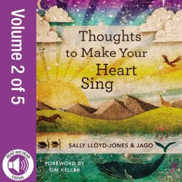 READ and HEAR edition: Thoughts to Make Your Heart Sing, Vol. 2