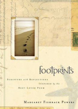 Footprints: Scripture with Reflections Inspired by the Best-Loved Poem by Margaret Powers