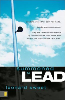 Summoned to Lead