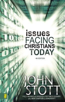 Issues Facing Christians Today: 4th Edition