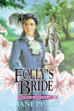 Folly's Bride: Book 4