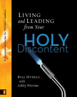 Living and Leading from Your Holy Discontent: A Companion Guide for Ministry Leaders