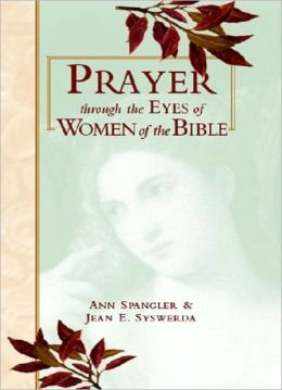 Prayer Through Eyes of Women of the Bible