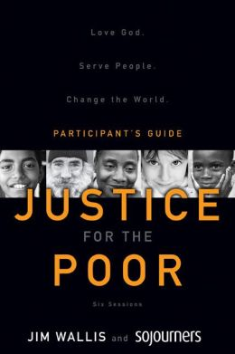 Justice for the Poor Pack: Love God. Serve People. Change the World
