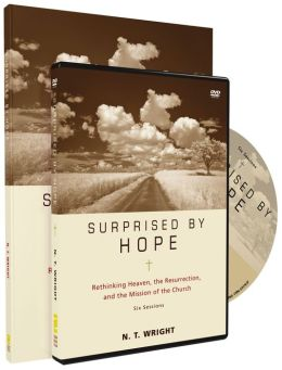 Surprised by Hope Pack: Rethinking Heaven, the Resurrection, and the Mission of the Church