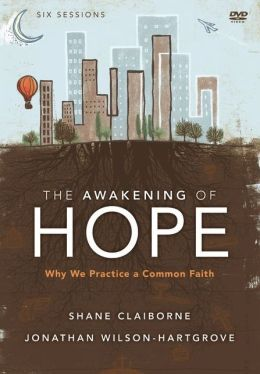 The Awakening of Hope: A DVD Study: Why We Practice a Common Faith