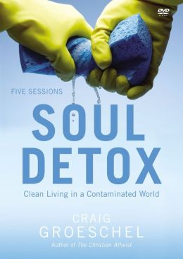 Soul Detox Dvd: Pure Living in a Polluted World