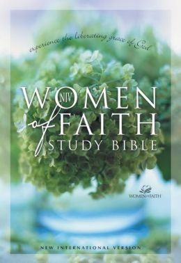 NIV Women of Faith Study Bible: Experience the Liberating Grace of God