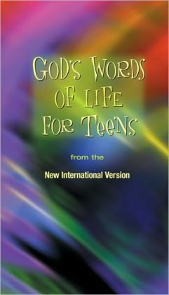 God's Words of Life for Teens: from the New International Version