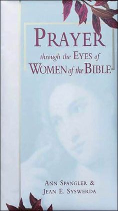 Prayer through the Eyes of Women of the Bible