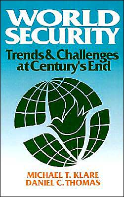 World Security: Trends and Challenges at Century's End